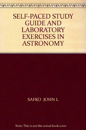 Self-Paced Study Guide and Laboratory Exercises in Astronomy 10th 2004 (Revised) 9780757513039 Front Cover
