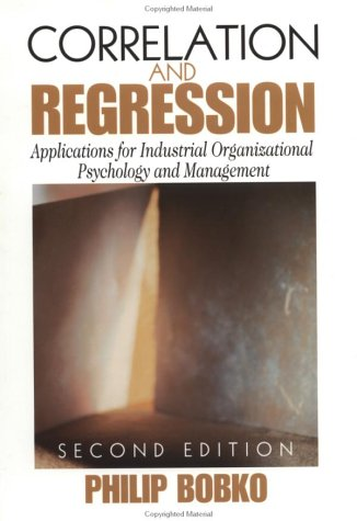 Correlation and Regression Applications for Industrial Organizational Psychology and Management 2nd 2001 (Revised) edition cover