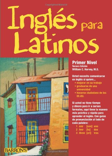 Ingles para Latinos, Level 1  3rd 2011 (Revised) edition cover