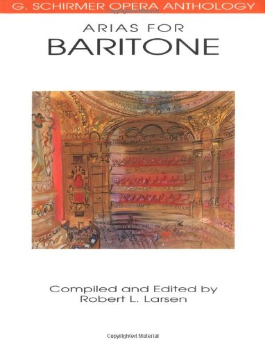 Arias for Baritone G. Schirmer Opera Anthology N/A edition cover