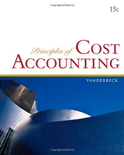 Principles of Cost Accounting  15th 2010 9780840037039 Front Cover