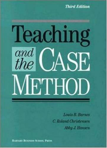 Teaching and the Case Method Text, Cases, and Readings 3rd 1994 (Revised) edition cover