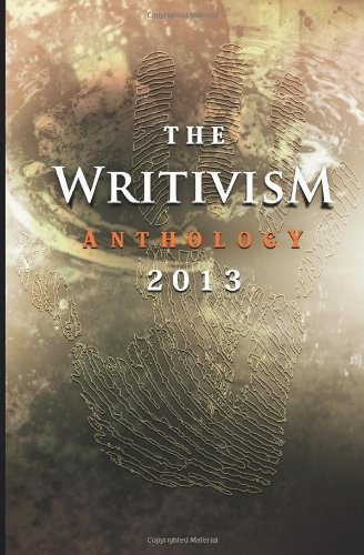 WRITIVISM ANTHOLOGY 2013                N/A 9780957142039 Front Cover