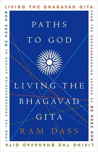 Paths to God Living the Bhagavad Gita  2004 9781400054039 Front Cover