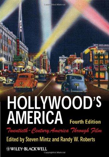 Hollywood's America Twentieth-Century America Through Film 4th 2010 edition cover