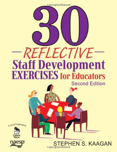 30 Reflective Staff Development Exercises for Educators  2nd 2009 edition cover