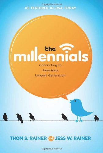 Millennials Connecting to America's Largest Generation  2011 edition cover