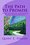Path to Promise How to Move Forward after Brokenness N/A 9781491074039 Front Cover