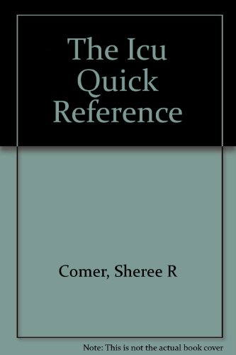 ICU Quick Reference 1st 9781569300039 Front Cover