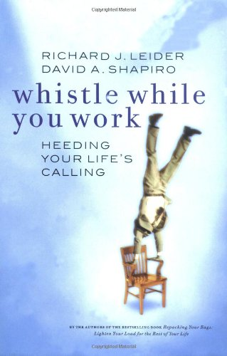 Whistle While You Work Heeding Your Life's Calling  2001 edition cover