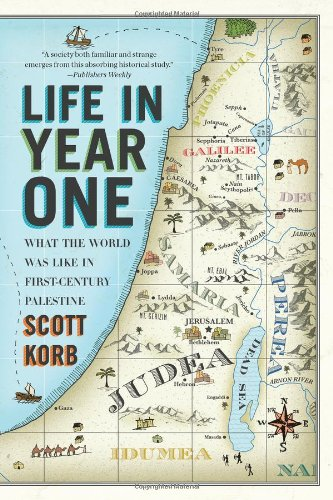 Life in Year One What the World Was Like in First-Century Palestine  2011 edition cover
