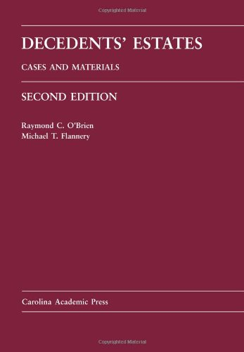 Decedents' Estates Cases and Materials 2nd 2011 edition cover