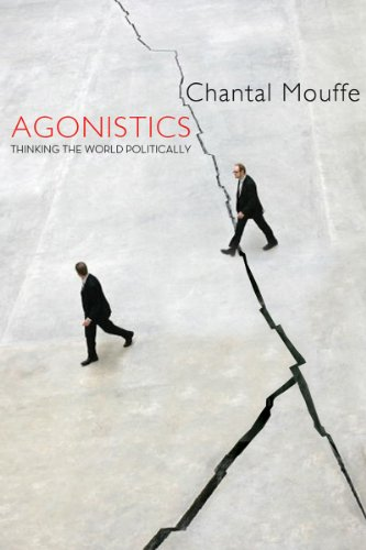 Agonistics Thinking the World Politically  2013 edition cover