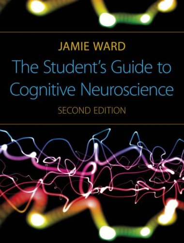 Student's Guide to Cognitive Neuroscience  2nd 2010 (Revised) edition cover