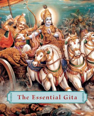 Essential Gita 68 Key Verses from the Bhagavad Gita  2004 9781932771039 Front Cover