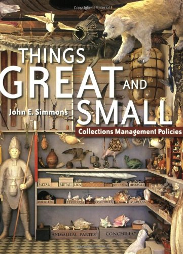 Things Great and Small Collections Management Policies  2006 edition cover