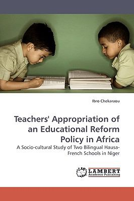 Teachers' Appropriation of an Educational Reform Policy in Afric N/A 9783838307039 Front Cover