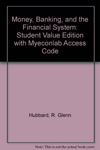 Money, Banking, and the Financial System, Student Value Edition Plus NEW MyEconLab with Pearson EText -- Access Card Package  2nd 2014 edition cover