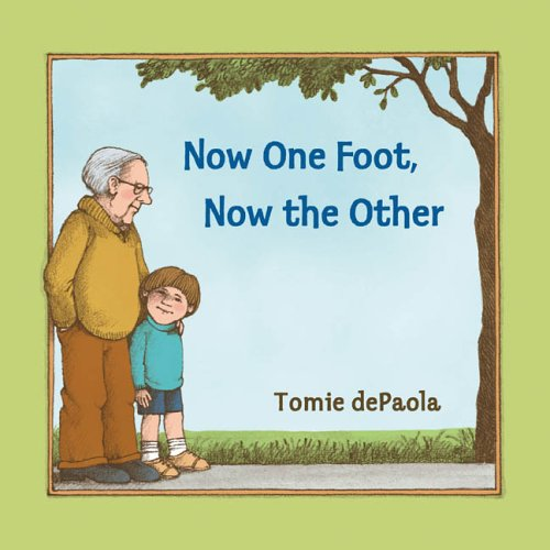 Now One Foot, Now the Other  N/A edition cover