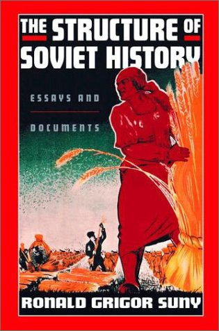 Structure of Soviet History Essays and Documents  2002 edition cover