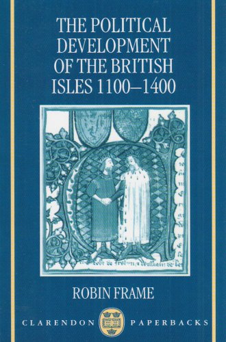Political Development of the British Isles, 1100-1400   1995 (Revised) edition cover