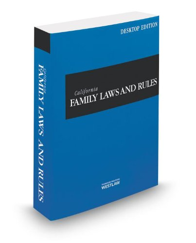California Family Laws and Rules 2014: California Desktop Codes  2014 9780314662040 Front Cover