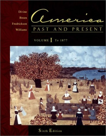 America, Past and Present Chapters 1-16 6th 2002 (Supplement) 9780321084040 Front Cover