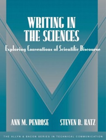 Writing in the Sciences Exploring Conventions of Scientific Discourse (Part of the Allyn and Bacon Series in Technical Communication) 2nd 2004 (Revised) edition cover