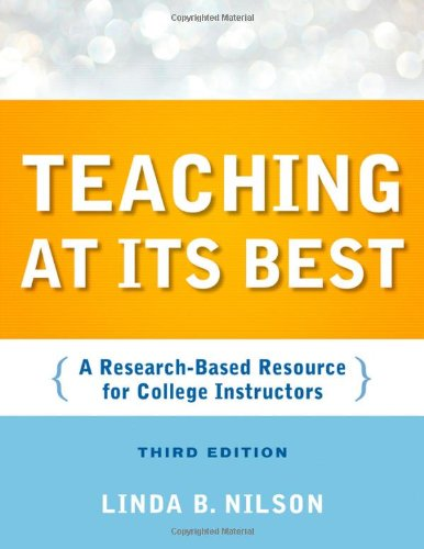 Teaching at Its Best A Research-Based Resource for College Instructors 3rd 2010 edition cover