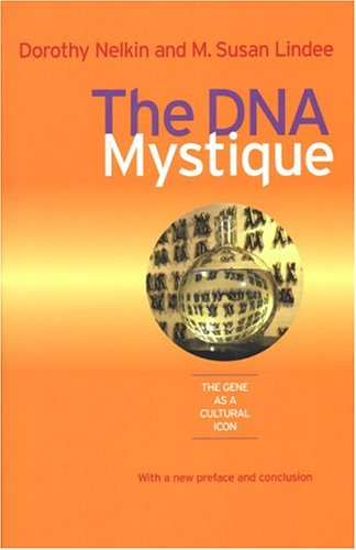 DNA Mystique The Gene as a Cultural Icon  2004 edition cover