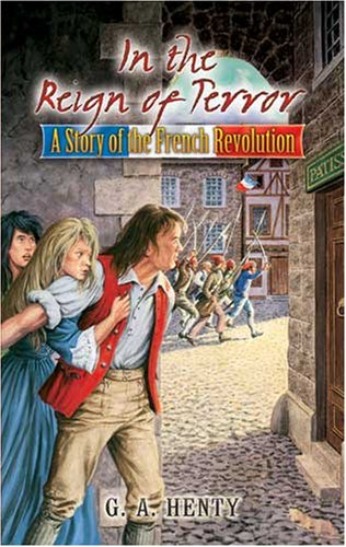 In the Reign of Terror A Story of the French Revolution  2008 edition cover