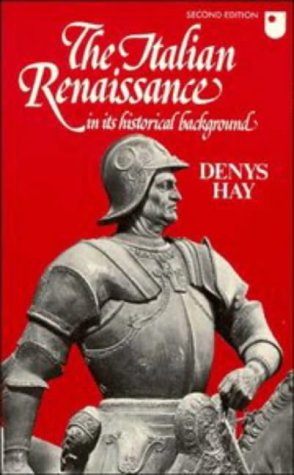 Italian Renaissance in Its Historical Background  2nd 1977 (Revised) edition cover