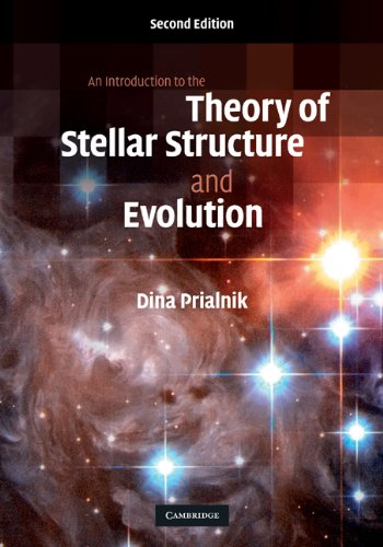 Introduction to the Theory of Stellar Structure and Evolution  2nd 2009 (Revised) edition cover