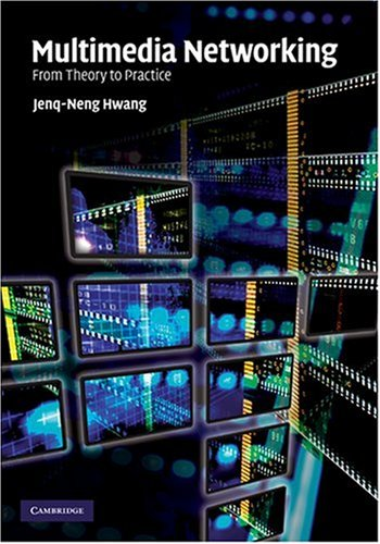 Multimedia Networking From Theory to Practice  2009 9780521882040 Front Cover