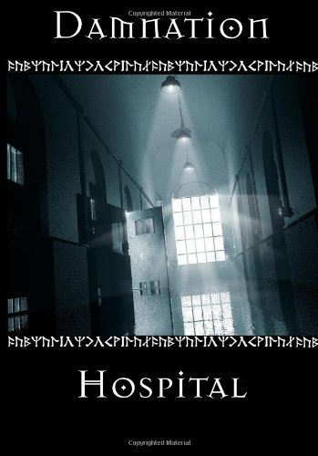 Damnation Hospital  0 edition cover