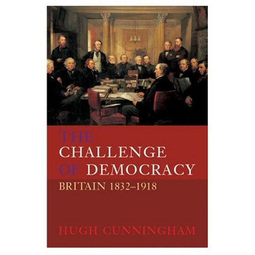 Challenge of Democracy Britain 1832-1918  2001 edition cover
