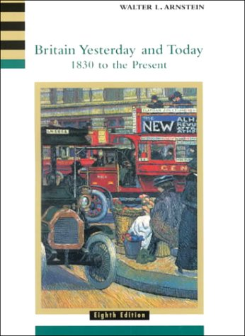Britain Yesterday and Today 1830 to the Present 8th 2001 9780618001040 Front Cover
