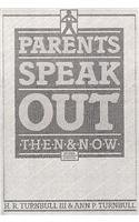 Parents Speak Out Then and Now 2nd 1990 (Revised) edition cover