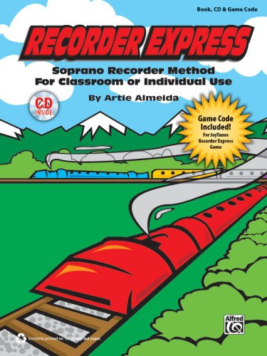 Recorder Express (Soprano Recorder Method for Classroom or Individual Use) Soprano Recorder Method for Classroom or Individual Use, Book, CD and Game Code  2012 edition cover