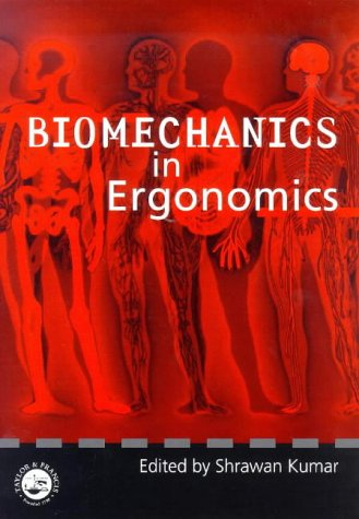 Biomechanics in Ergonomics   1999 9780748407040 Front Cover