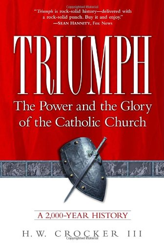 Triumph The Power and the Glory of the Catholic Church  2004 edition cover