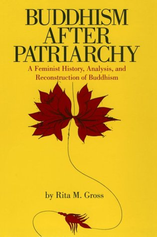 Buddhism after Patriarchy A Feminist History, Analysis, and Reconstruction of Buddhism N/A edition cover