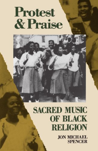 Protest and Praise Sacred Music of Black Religion  1990 edition cover