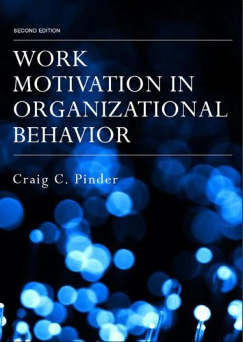 Work Motivation in Organizational Behavior  2nd 2009 (Revised) edition cover
