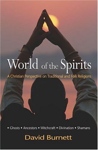 World of the Spirits A Christian Perspective on Traditional and Folk Religions  2005 (Annotated) edition cover