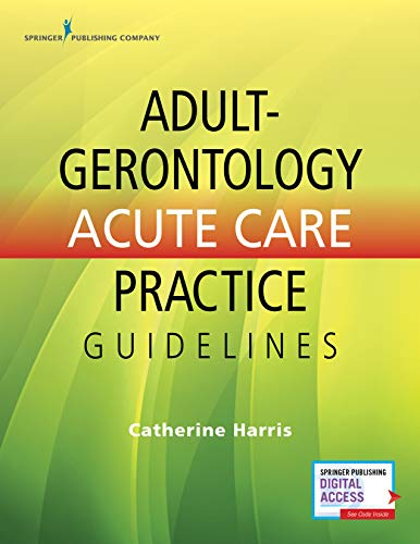 Adult-Gero Acute Care Practice Guideline   2019 9780826170040 Front Cover