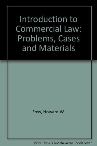 Introduction to Commercial Law Problems, Cases and Materials 6th 2009 edition cover