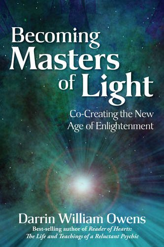 Becoming Masters of Light: Co-Creating the New Age of Enlightenment  2013 edition cover