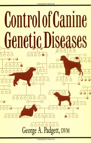 Control of Canine Genetic Diseases   1998 9780876050040 Front Cover