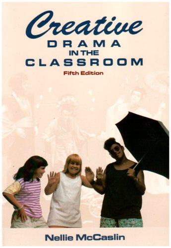 Creative Drama in the Classroom 5th (Revised) edition cover